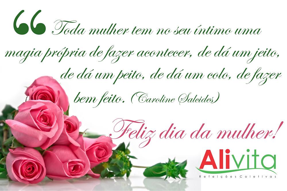 Homenagem da Alivita para dia dia da mulher - Alivita Refeições Coletivas