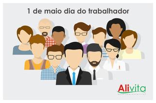 1º de Maio, Dia do Trabalhador.