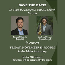 The Yvonne Cosgrove Concert series presents Samuel Gaskin, Organist, and Joshua Bryant in concert Friday, November 13, 2020 at 7:00 PM. Reservations are a must and you can click on this link to reserve your spot. https://www.eventbrite.com/e/126745036817