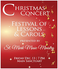 Join us Friday, December 13 in the Main Sanctuary to share lessons and carols with St. Mark Music Ministry. All are welcome and it is free!