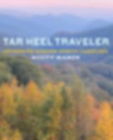 Tar Heel Traveler: Journeys Across North Carolina