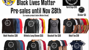 Black Lives Matter Gear Pre-sale - thru 11/28