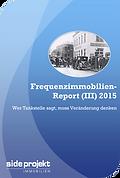 Frequenzimmobilien-Report (III) 2015