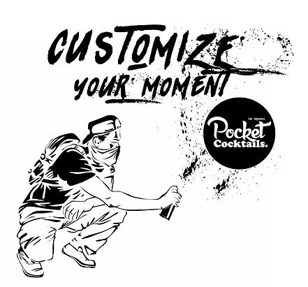 Customize your moment - pocket cocktails
