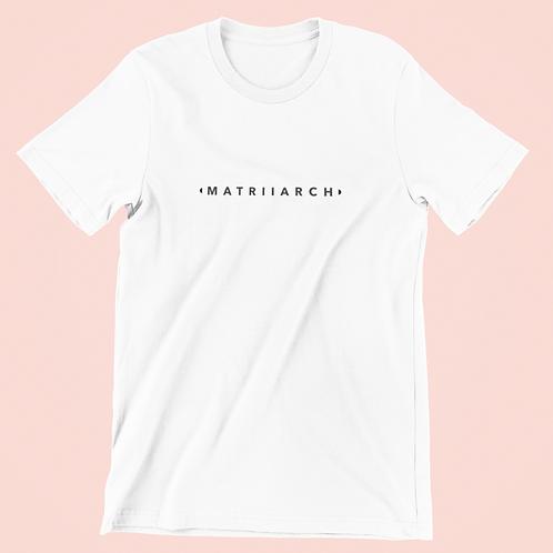 Matriiarch White Legacy Tee