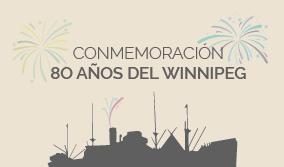ACTIVIDADES ANIVERSARIO DE LA LLEGADA DEL WINNIPEG