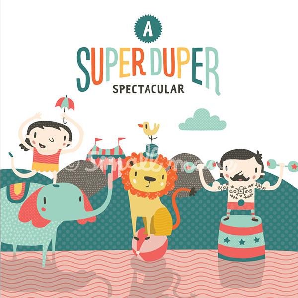 A Super Duper Spectacular