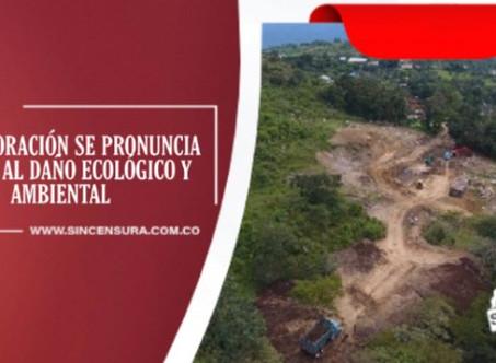 La Corporación se pronuncia frente al daño ecológico y ambiental
