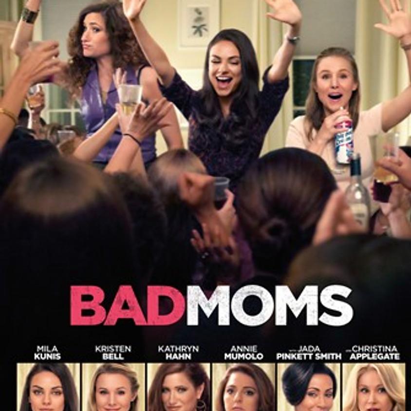 Bad Moms                            © STX Entertainment
