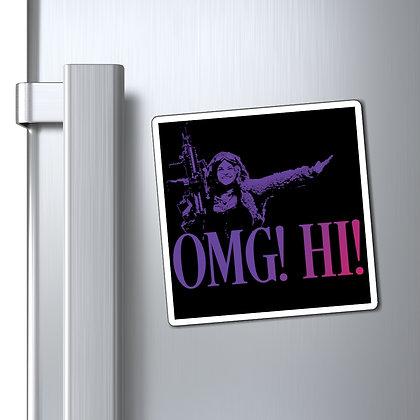 OMG! HI! 2 Magnets