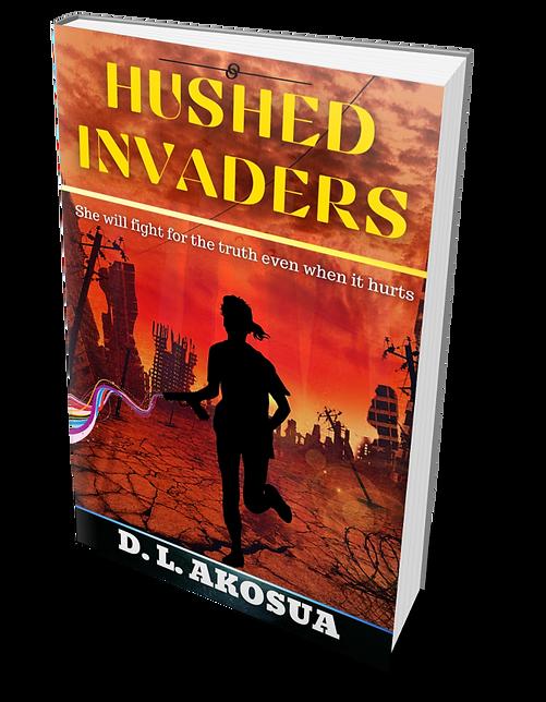 Hushed Invaders -A dystopian romance novel