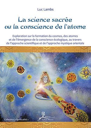La science sacrée ou la conscience de l'atome - EPUB