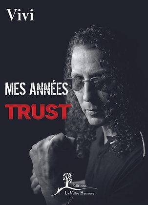 Mes années Trust