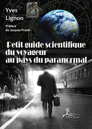 Petit guide scientifique du voyageur au pays du paranormal - EPUB