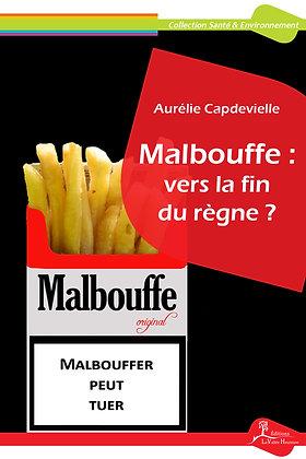 Malbouffe : vers la fin du règne ? - EPUB