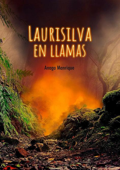 Laurisilva en llamas