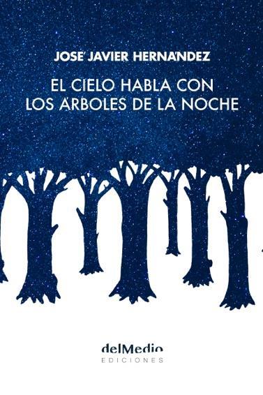 El cielo habla con los árboles de la noche