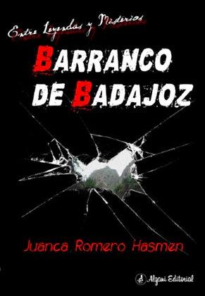 Barranco de Badajoz. Entre misterios y leyendas