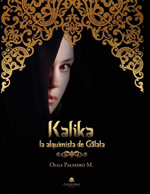 Kalika. La alquimista de Gálata