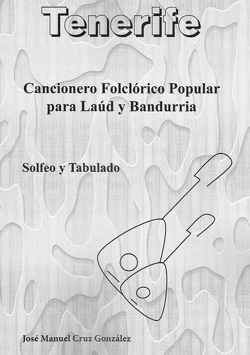 Cancionero Folklórico para Laud y Bandurria: Tenerife