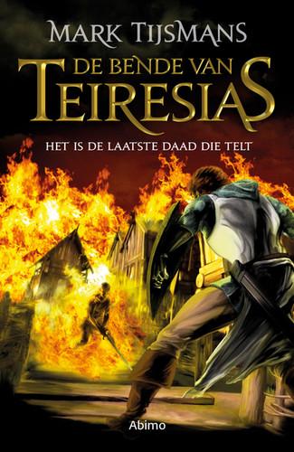 De bende van Teiresias: Het is de laatste daad die telt