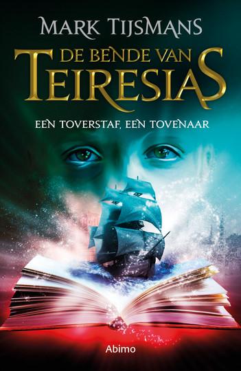 De bende van Teiresias: Een toverstaf, een tovenaar