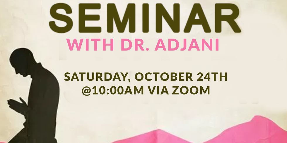 Prayer Seminar with Dr. Adjani