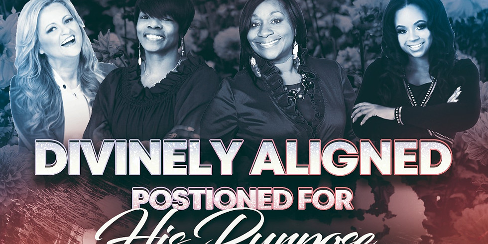 Divinely Aligned Positioned for His Purpose
