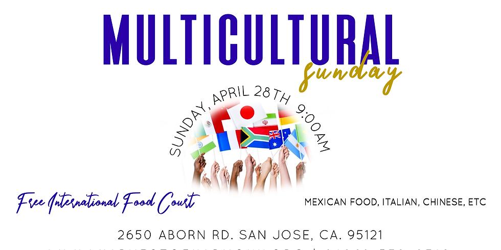 Multicultural Sunday- San Jose Campus
