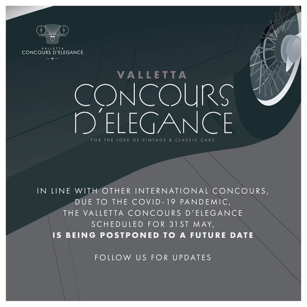 THE VALLETTA CONCOURS D'ELEGANCE 2020, IS BEING POSTPONED DUE TO THE GLOBAL PANDEMIC