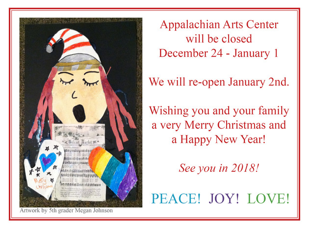 Appalachian Arts Center will close from Christmas through the New Year!
