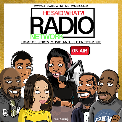 Copy of He said what radio network.png