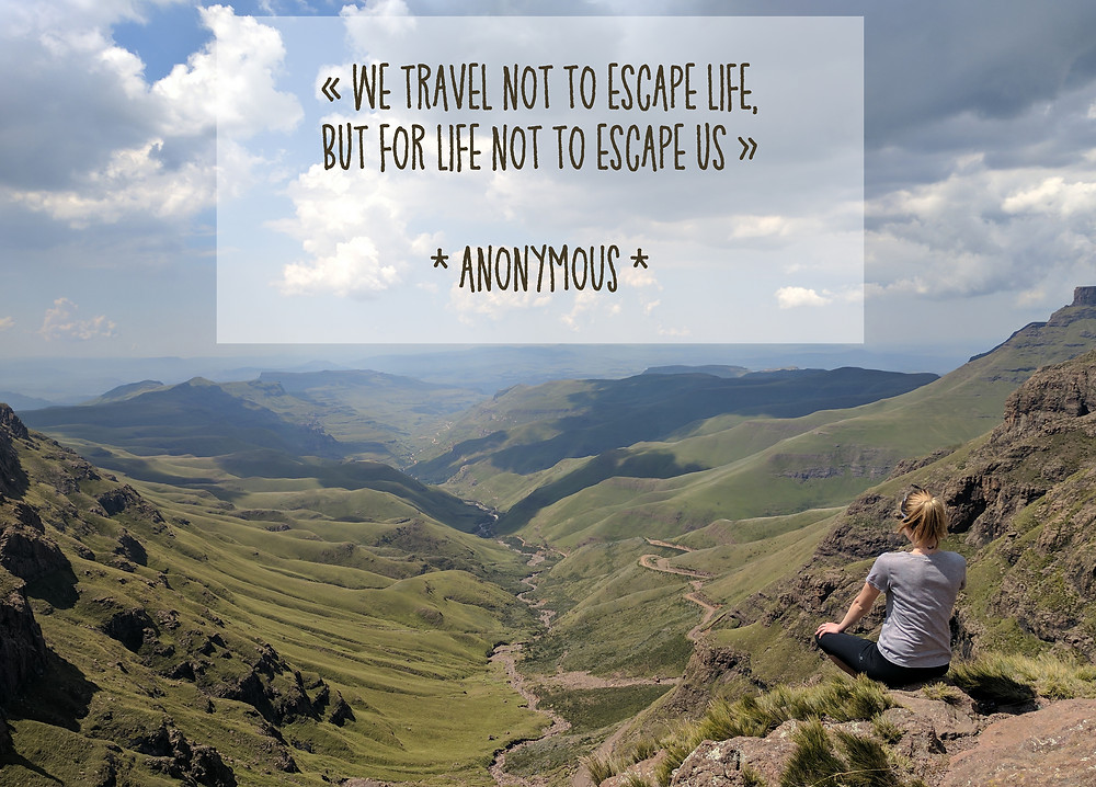 We travel not to escape life quote Labricout