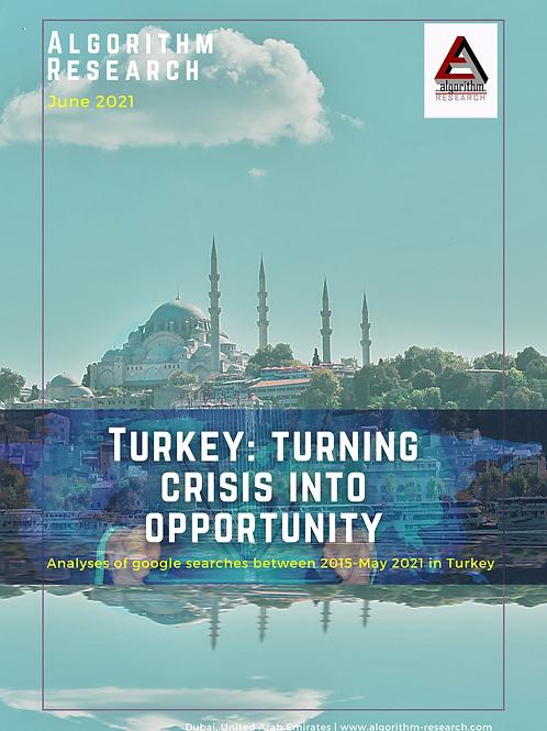 Turkey: Turning Crisis into Opportunity