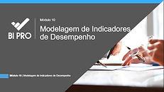 BI NA PRÁTICA - MODELAGEM DE INDICADORES DE DESEMPENHO