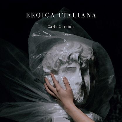 Cover - Eroica Italiana (Carlo Curatolo)