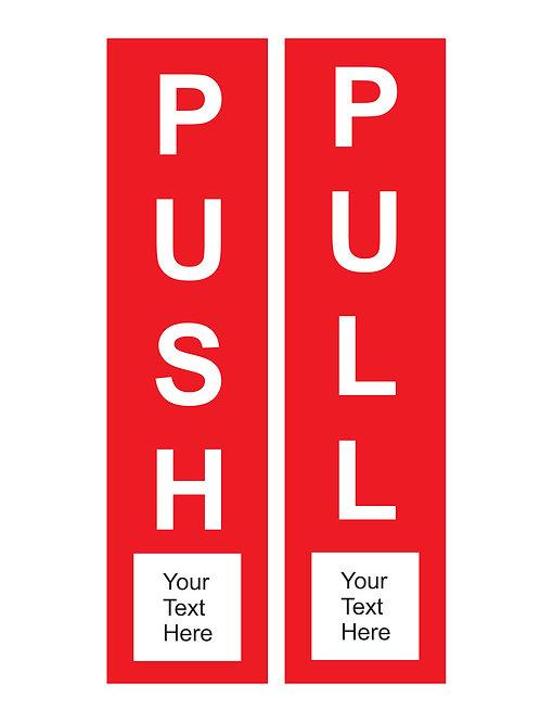 Custom Printed Push Pull Door Signs Vertical Aluminum
