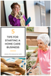 5 Tips for Starting a Home Care Business