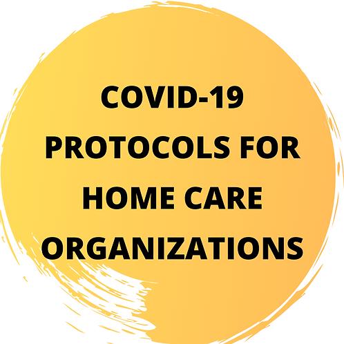 COVID-19 Protocols for Home Care Organizations