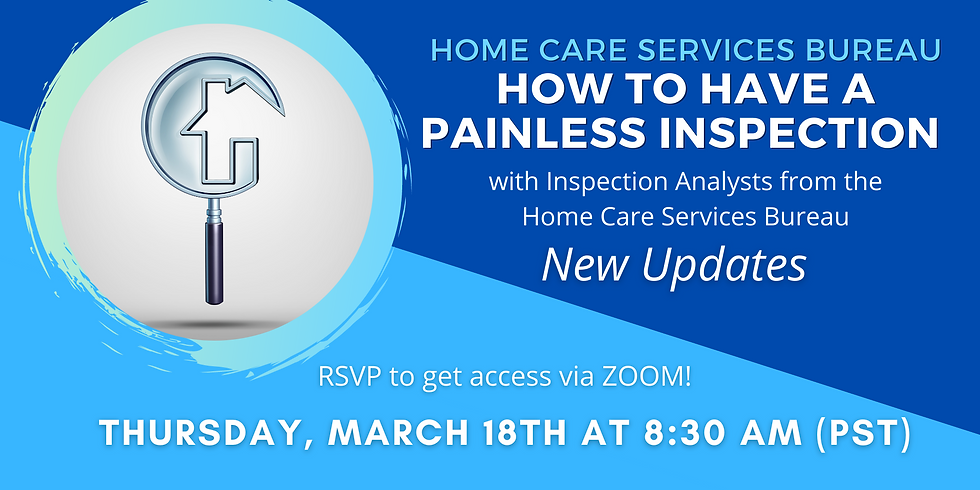Home Care Services Bureau - How to have a painless inspection