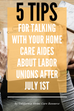 5 TIPS for talking with your Home Care Aides about Labor Unions after July 1st