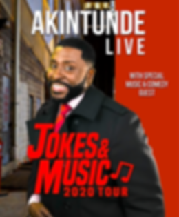 AKINTUNDE JOKES & MUSIC 2020 TOUR-Genera