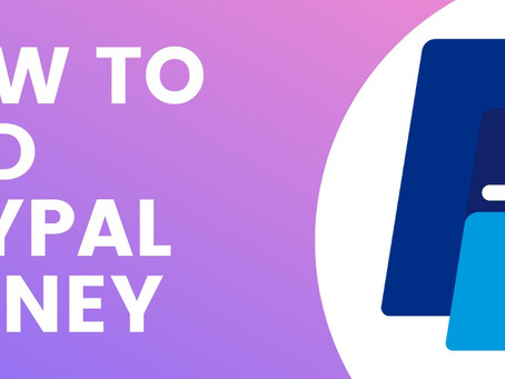 How To Get A Working PayPal Money Adder 2021 Software [Full Guide]