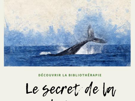 La bibliothérapie en pratique : le secret de la baleine