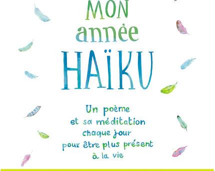 """Dans la bibliothèque de la bibliothérapeute : """"Mon année haïku"""" de Pascale Senk"""