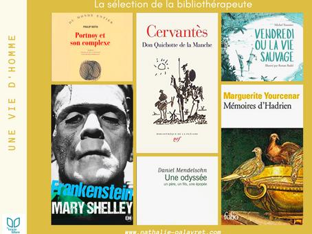 La sélection de la bibliothérapeute : Une vie d'homme