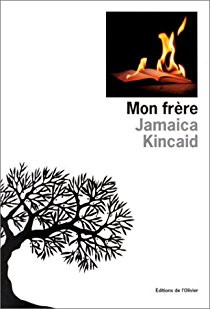 """Dans la bibliothèque de la Bibliothérapeute : """"Mon frère"""" de Jamaica Kincaid"""