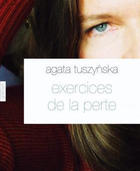 Dans la bibliothèque de la bibliothérapeute : Exercices de la perte de Agata Tuszynska