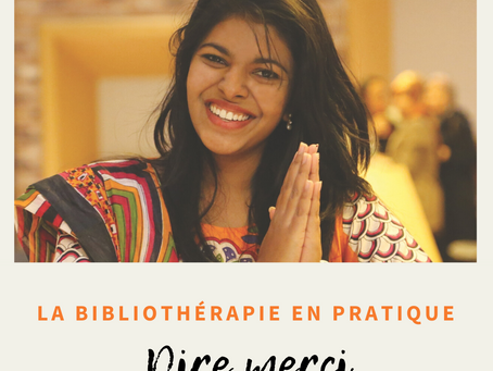 La bibliothérapie en pratique : Dire merci