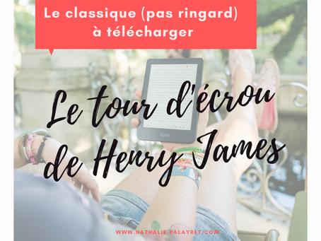 Le classique (pas ringard) à télécharger gratuitement : Le Tour d'écrou de Henry James